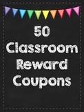 Classroom Reward Coupons - Chalkboard Theme
