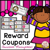 "Reward Coupons for Positive Behavior ""Classroom Management Tool"""