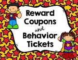 Reward Coupons & Behavior Tickets