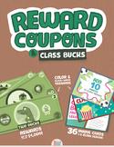Reward Coupons + Class Bucks Combo!