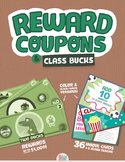 Reward Coupons + Class Bucks Combo!