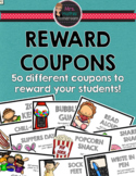 Reward Coupons - Over 50 Different Coupons for Classroom Management