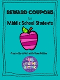 Reward Coupons for Middle School Students