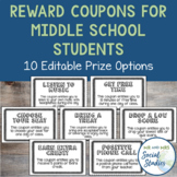 Reward Coupons for Middle School Students (EDITABLE)