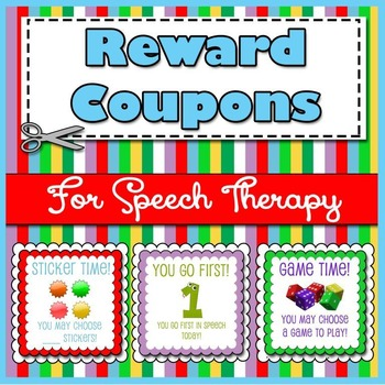 Speech Therapy Reward Coupons - Freebie