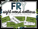 Fry Sight Word Reward Dollars - The SECOND One Hundred!