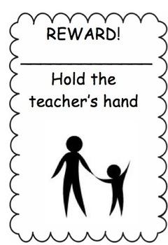 Reward: Hold Teacher's Hand