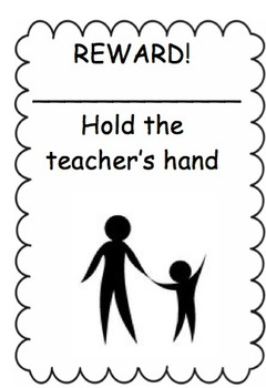 Reward: Hold Teacher's Hand