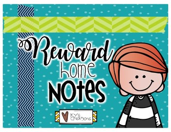 Reward Home Notes