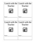 Reward - Lunch With The Teacher