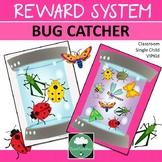 Reward System BUG CATCHER Whole Class Single Student VIPKi