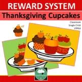 Reward System THANKSGIVING CUPCAKES Class Rewards Incentives