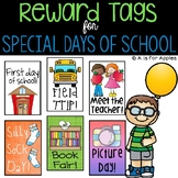 Reward Tags for Special Days of School