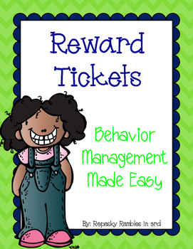 Reward Tickets