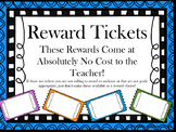 Reward Tickets