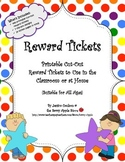 Reward Tickets: 448 Printable Cut-Out  Reward Tickets for All Ages