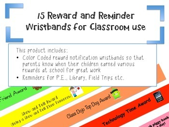 Reward and Reminder Wristbands for Classroom Use