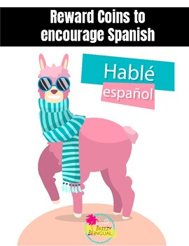 Reward coins for speaking Spanish