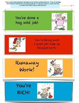 Reward tickets for good behavior and attitude