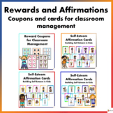 Rewards and Affirmation: Coupons and Cards for Classroom Management Bundle