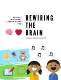 Rewiring the Brain for Resilience: 10 Lesson Plans for Pre