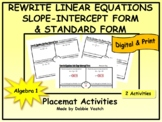Rewrite Linear Equations Into Slope Intercept Form and Sta