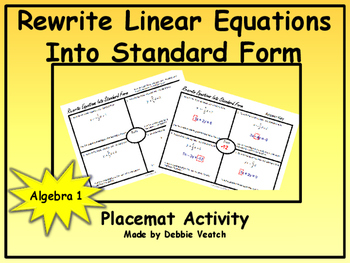 Rewrite Linear Equations Into Standard Form Placemat Activity