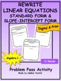 Rewrite Linear Equations Into Standard Form & Slope-Intercept Form Problem Pass