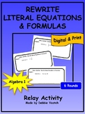 Rewrite Literal Equations & Formulas Relay Activity