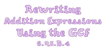 Rewriting Addition Expressions Using the GCF