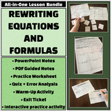 Rewriting Equations & Formulas - All-in-One Bundle - Notes, activities, & more!