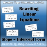 Rewriting Linear Equations into Slope Intercept Form Matching/Sort