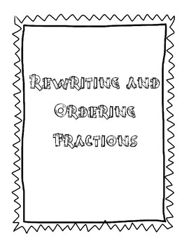 Rewriting and Ordering Fractions (Ascending and Descending) Practice