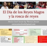 Reyes / Rosca Culture lesson: Spanish 1 (novice)
