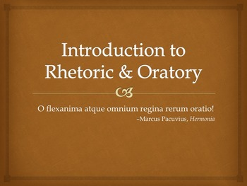 Powerpoint: Introduction to Rhetoric
