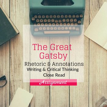 Rhetoric & Annotations in The Great Gatsby