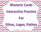 Rhetoric Cards (Practice for Ethos, Logos, Pathos - Common Core)