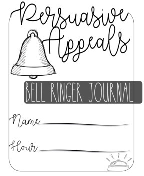 Rhetoric- Ethos/Pathos/Logos Bell Ringer Activities!