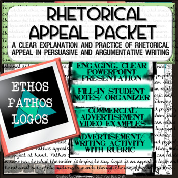Rhetoric / Rhetorical Appeal Writing: Ethos, Pathos, Logos