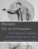 Rhetoric: The Art of Persuasion Unit