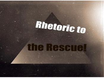 Rhetoric to the Rescue!