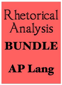 Rhetorical Analysis Bundle; AP Lang; (AP Language & Composition)
