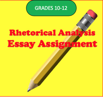Rhetorical Analysis Essay Assignment