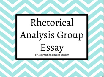 Rhetorical Analysis Group Essay