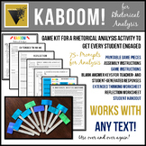 Rhetorical Analysis KABOOM! A Critical Thinking Game for ANY TEXT