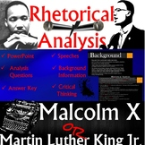 Rhetorical Analysis: Martin Luther King Jr. and Malcolm X