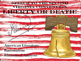 Rhetorical Analysis & Parallelism: Patrick Henry's Liberty or Death Speech