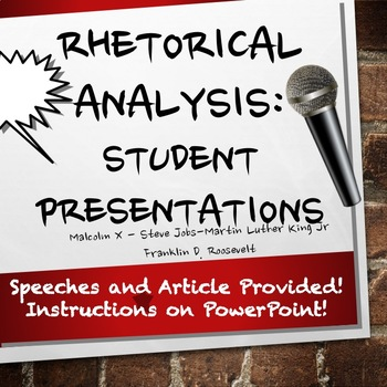 Rhetorical Analysis: Student Presentations with Speeches & Article