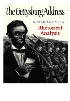 Rhetorical Analysis of The Gettysburg Address