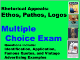 Rhetorical Appeals: Ethos, Pathos, Logos Multiple Choice (EDITABLE) TEST